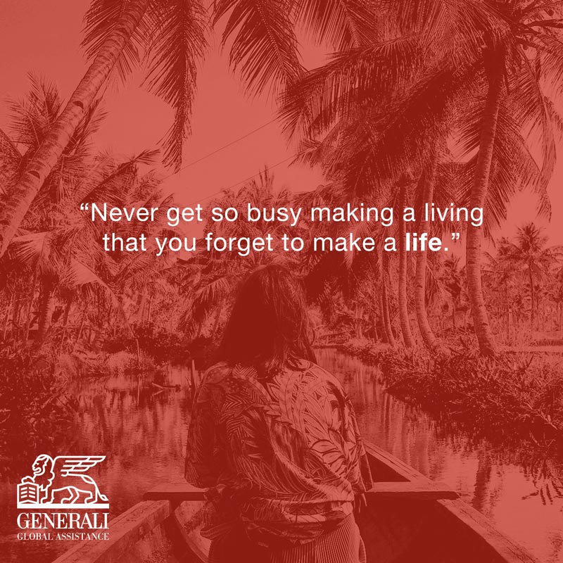 "Quote: ""Never get so busy making a living that you forget to make a life."""